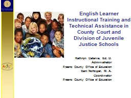 English Learner  Instructional Training and Technical Assistance in County Court and Division of Ju