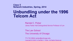 Class 5 Network Industries, Spring, 2014
