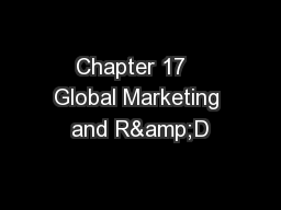 Chapter 17   Global Marketing and R&D