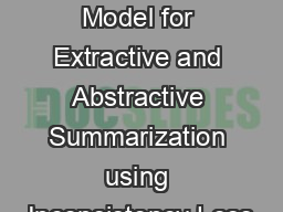 A Unified Model for Extractive and Abstractive Summarization using Inconsistency Loss