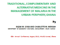 TRADITIONAL, COMPLEMENTARY AND ALTERNATIVE MEDICINE IN THE MANAGEMENT OF MALARIA IN THE URBAN-PERIP PowerPoint Presentation, PPT - DocSlides