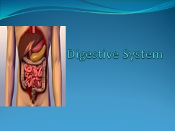 Digestive System   EQ: How do the functions of PowerPoint PPT Presentation