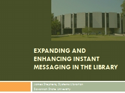 Expanding and Enhancing Instant Messaging in the Library