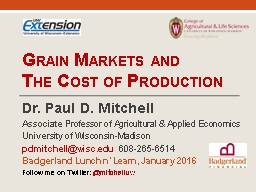 Grain Markets and  The Cost of Production PowerPoint PPT Presentation