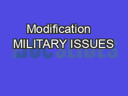 Modification   MILITARY ISSUES
