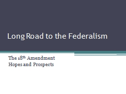 Long Road to the Federalism