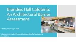 Brandeis Hall Cafeteria: An Architectural Barrier Assessment
