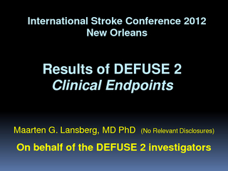 Results of DEFUSE  Clinical Endpoints International St