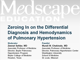 Zeroing In on the Differential Diagnosis and Hemodynamics of Pulmonary Hypertension PowerPoint PPT Presentation