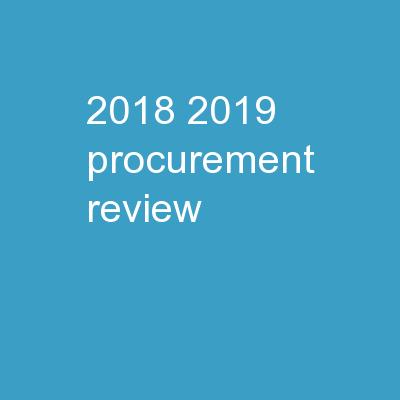 2018-2019   Procurement Review