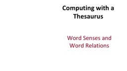 Computing with a Thesaurus