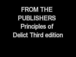 FROM THE PUBLISHERS Principles of Delict Third edition