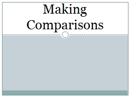 Making Comparisons In English we add –