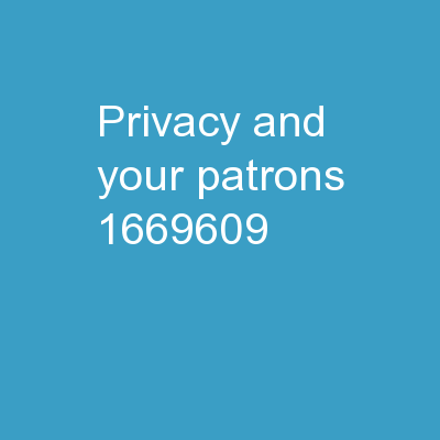 Privacy and Your Patrons