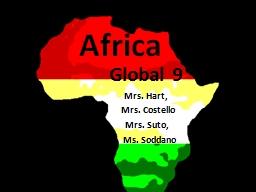 Africa       Global   9              Mrs. Hart,