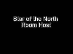Star of the North Room Host
