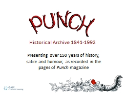 P resenting over 150 years of history, satire and humour, as recorded in the pages of