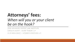 Attorneys' fees:   When will you or your client