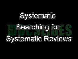 Systematic Searching for Systematic Reviews