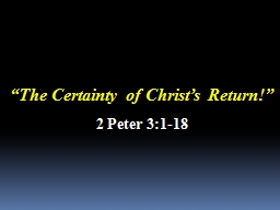 � The Certainty of Christ�s Return
