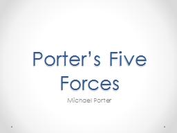Porter's Five Forces Michael Porter