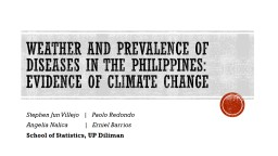 Weather and incidence of dengue in the Philippines: evidence of climate change