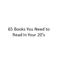 65 Books You Need to Read in Your 20�s