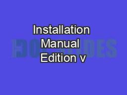 Installation Manual  Edition v