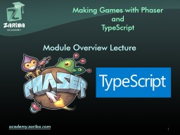 Game Development with   Phaser