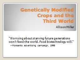 Genetically Modified Crops and the