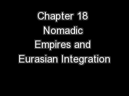 Chapter 18 Nomadic Empires and Eurasian Integration