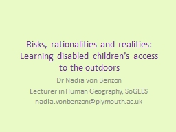 Risks, rationalities and realities: Learning disabled children's access to the outdoors PowerPoint PPT Presentation