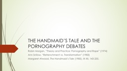 THE HANDMAID'S TALE AND THE PORNOGRAPHY DEBATES