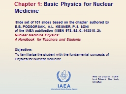 Objective:  To familiarize the student with the fundamental concepts of Physics