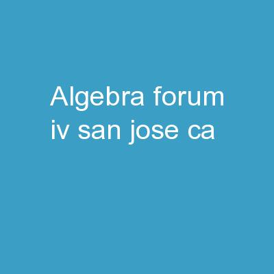 Algebra Forum IV San Jose, CA