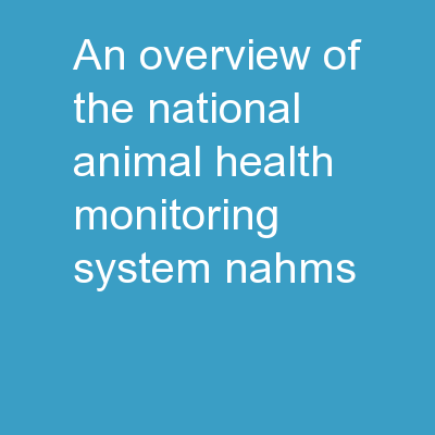 An Overview of the National Animal Health Monitoring System (NAHMS)