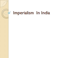 Imperialism In India The Beginning�