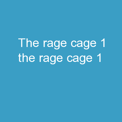 The rage cage #1 The rage cage #1