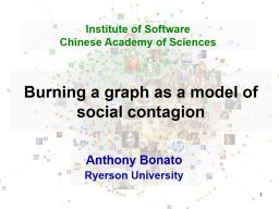 1 How to burn a graph Anthony Bonato
