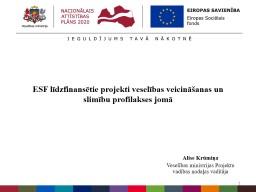 ESF līdzfinansētie projekti veselības veicināšanas un slimību profilakses jomā
