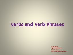 Verbs and Verb Phrases Ed McCorduck PowerPoint PPT Presentation