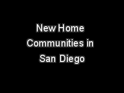 New Home Communities in San Diego