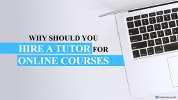 Why You Should Hire Online Class Takers For Homework