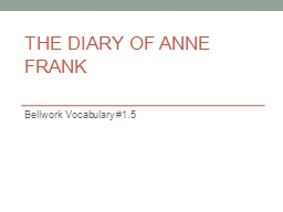 The Diary of Anne Frank Bellwork  Vocabulary #1.5 Monday, November 10
