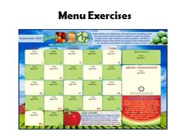 Menu Exercises CACFP Meal Patterns Breakfast Milk Grain/Bread