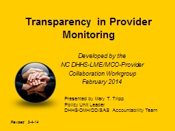 Transparency in Provider Monitoring Developed by the   NC  DHHS-LME/MCO-Provider