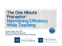 The One Minute Preceptor: Maintaining Efficiency While Teaching