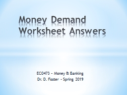 ECO473 – Money & Banking Dr. D. Foster – Spring 2019