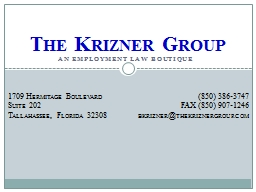 An Employment  L aw  B outique The  Krizner  Group 1709 Hermitage Boulevard