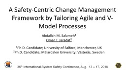 A Safety-Centric Change Management Framework by Tailoring Agile and V-Model Processes